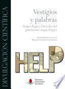 Libro de Vestigios Y Palabras. Arqueología Y Derecho Del Patrimonio Arqueológico