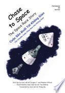 Libro de Persecución Espacial Chase To Space English Spanish Version