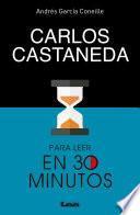 Libro de Carlos Castaneda Para Leer En 30 Minutos