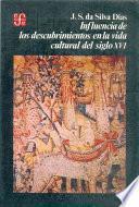Libro de Influencia De Los Descubrimientos En La Vida Cultural Del Siglo Xvi