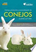Libro de Crianza, Producción Y Comercialización De Conejos