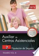 Libro de Auxiliar De Centros Asistenciales. Diputación De Segovia. Temario Vol. Iii