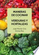 Libro de Maneras De Cocinar Verduras Y Hortalizas