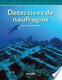 Libro de Detectives De Naufragios / Shipwreck Detectives
