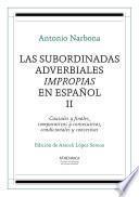 Libro de Las Subordinadas Adverbiales Impropias En Español. Ii