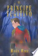 Libro de El Príncipe Fugitivo
