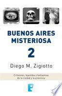 Libro de Buenos Aires Misteriosa 2 (lat)