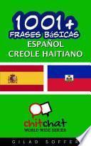 Libro de 1001+ Frases Básicas Español   Creole Haitiano