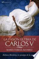 Libro de La Pasión última De Carlos V