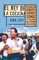 Libro de El Rey De La Cocaína