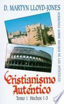 Libro de Cristianismo Autentico, Tomo 1