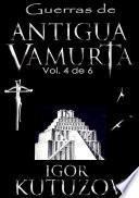 Libro de Guerras De Antigua Vamurta Volumen 4