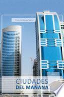 Libro de Ciudades Del Mañana