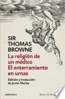 Libro de La Religión De Un Médico | El Enterramiento En Urnas