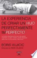 Libro de La Experiencia De Criar A Un Hijo Perfectamente Imperfecto
