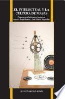 Libro de El Intelectual Y La Cultura De Masas