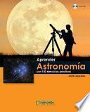 Libro de Aprender Astronomía Con 100 Ejercicios Prácticos