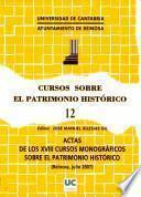 Libro de Actas De Los Decimoctavos Cursos Monográficos Sobre El Patrimonio Histórico