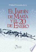 Libro de El Jardín De María Y El 20 De Enero