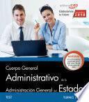 Libro de Cuerpo General Administrativo De La Administración General Del Estado (turno Libre). Test