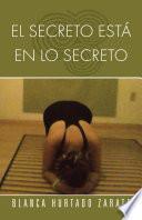 Libro de El Secreto Está En Lo Secreto
