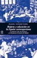Libro de Mujeres Y Educación En La España Contemporánea