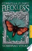 Libro de Reckless. Sombras Vivas