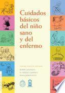 Libro de Cuidados Básicos Del Niño Sano Y Enfermo