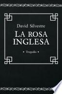 Libro de La Rosa Inglesa (tragedia Española)