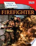 Libro de Un Día En La Vida De Un Bombero (a Day In The Life Of A Firefighter)