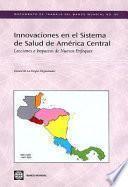 Libro de Innovaciones En El Sistema De Salud De América Central