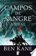 Libro de Aníbal. Campos De Sangre