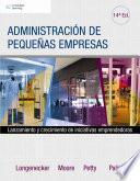 Libro de Administración De Pequeñas Empresas. Lanzamiento Y Crecimiento De Iniciativas Emprendedoras
