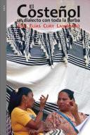 Libro de El Costeñol: Un Dialecto Con Toda La Barba