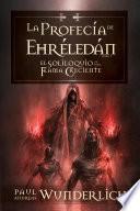 Libro de La Profecía De Ehréledán