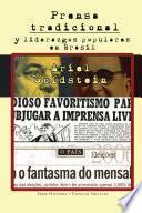 Libro de Prensa Tradicional Y Liderazgos Populares En Brasil
