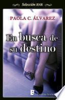 Libro de En Busca De Su Destino (selección Rnr)