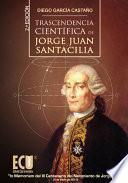 Libro de Trascendencia Científica De Jorge Juan Santacilia