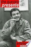 Libro de Che Guevara Presente