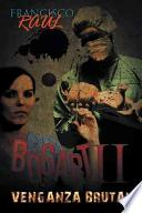Libro de Bogart Ii: Venganza Brutal