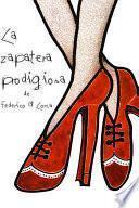 Libro de La Zapatera Prodigiosa Farsa Violenta En Dos Actos