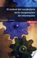 Libro de El Control Del Vocabulario En La Recuperación De Información (2a Ed.)