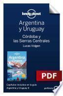 Libro de Argentina Y Uruguay 6_6. Córdoba Y Las Sierras Centrales