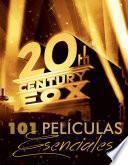 Libro de 101 Películas Esenciales Para La Fox