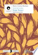 Libro de Jorge Isaacs. Verás Huir La Calma
