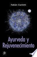 Libro de Ayurveda Y Rejuvenecimiento