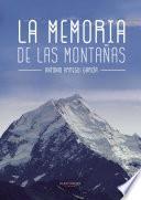 Libro de La Memoria De Las Montañas