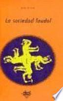 Libro de La Sociedad Feudal