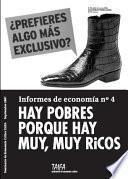 Libro de Hay Pobres Porque Hay Muy, Muy Ricos