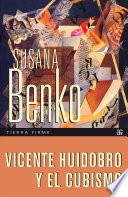 Libro de Vicente Huidobro Y El Cubismo